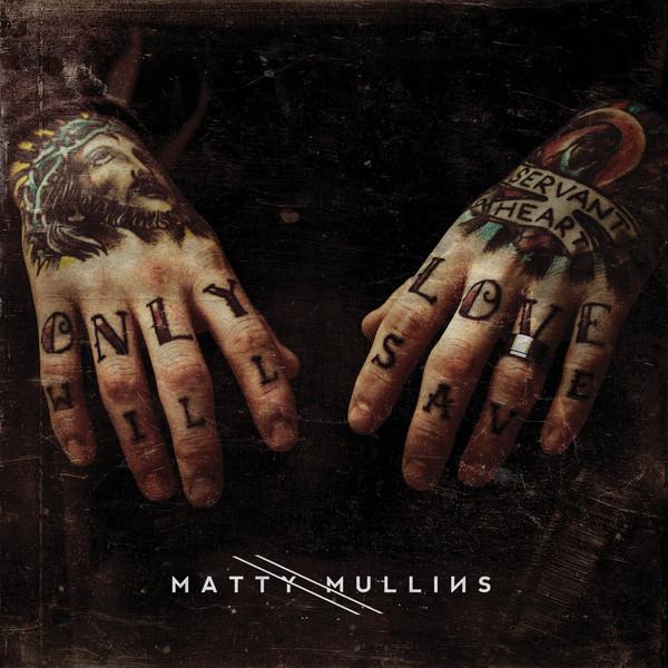 Matty Mullins – Self Titled